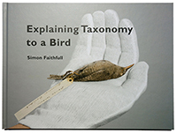 Simon Faithfull, Explaining Taxonomy to a Bird
